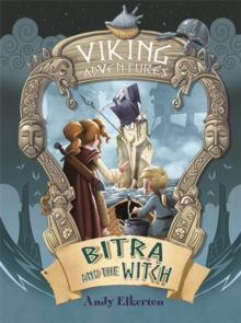 Viking Adventures: Bitra and the Witch, Hardback Book