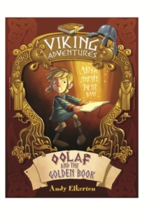 Viking Adventures: Oolaf and the Golden Book, Hardback Book