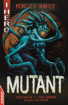 EDGE: I HERO: Monster Hunter: Mutant, Paperback / softback Book