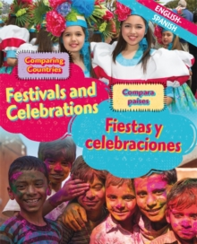 Dual Language Learners: Comparing Countries: Festivals and Celebrations (English/Spanish), Hardback Book