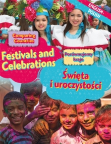 Dual Language Learners: Comparing Countries: Festivals and Celebrations (English/Polish), Hardback Book