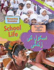 Dual Language Learners: Comparing Countries: School Life (English/Urdu), Hardback Book