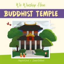 We Worship Here: Buddhist Temple, Hardback Book