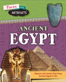 Facts and Artefacts: Ancient Egypt, Hardback Book