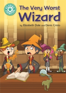 Reading Champion: The Very Worst Wizard : Independent Reading Turquoise 7, Paperback / softback Book