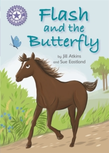 Reading Champion: Flash and the Butterfly : Independent Reading Purple 8, Paperback / softback Book