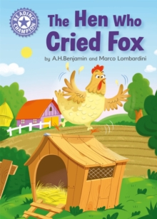 Reading Champion: The Hen Who Cried Fox : Independent Reading Purple 8, Hardback Book