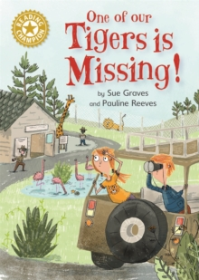 Reading Champion: One of Our Tigers is Missing! : Independent Reading Gold 9, Hardback Book