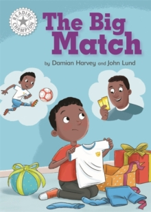 Reading Champion: The Big Match : Independent Reading White 10, Hardback Book