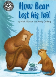 Reading Champion: How Bear Lost His Tail : Independent Reading 11, Paperback / softback Book