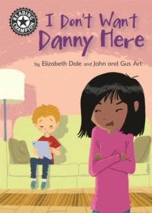 Reading Champion: I Don't Want Danny Here : Independent Reading 11, Paperback / softback Book