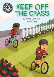 Reading Champion: Keep Off the Grass : Independent Reading 13, Hardback Book
