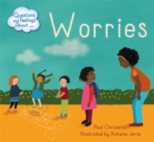 Questions and Feelings About: Worries, Hardback Book