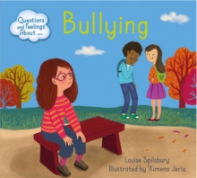 Questions and Feelings About: Bullying, Hardback Book