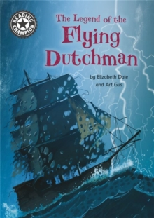 Reading Champion: The Legend of The Flying Dutchman, Hardback Book