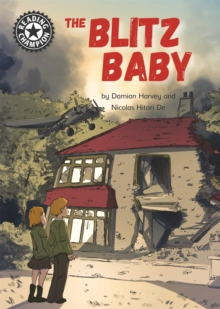 Reading Champion: The Blitz Baby : Independent Reading 15, Hardback Book