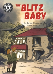Reading Champion: The Blitz Baby : Independent Reading 15, Paperback / softback Book