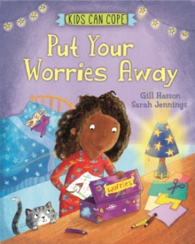 Kids Can Cope: Put Your Worries Away, Hardback Book