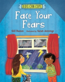 Kids Can Cope: Face Your Fears, Paperback / softback Book