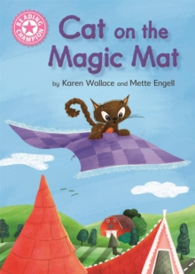 Reading Champion: Cat on the Magic Mat : Pink 1B, Hardback Book