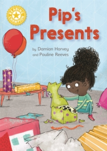Reading Champion: Pip's Presents : Independent Reading Yellow 3, Hardback Book