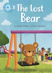 Reading Champion: The Lost Bear : Independent Reading Blue 4, Paperback / softback Book