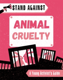 Stand Against: Animal Cruelty, Hardback Book