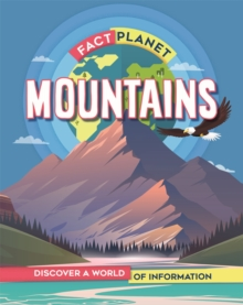 Fact Planet: Mountains, Paperback / softback Book
