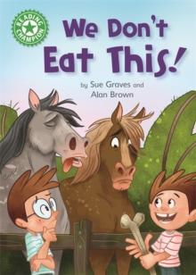 Reading Champion: We Don't Eat This! : Independent Reading Green 5, Hardback Book