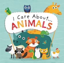 I Care About: Animals, Hardback Book