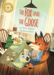 The Fox and the Goose : Independent Reading Gold 9, Paperback / softback Book