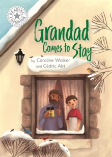 Reading Champion: Grandad Comes to Stay : Independent Reading White 10, Paperback / softback Book