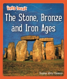 Info Buzz: Early Britons: The Stone, Bronze and Iron Ages, Hardback Book