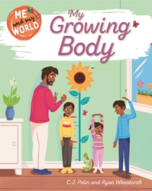 Me and My World: My Growing Body, Hardback Book