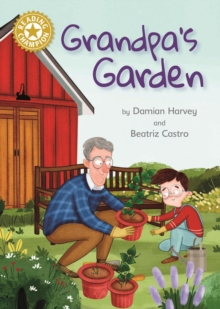 Grandpa's Garden : Independent Reading Gold 9, EPUB eBook