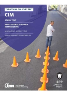 CIM - 7 Managing Marketing : Study Text, Paperback Book