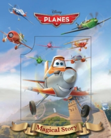 Disney Planes Magical Story, Hardback Book