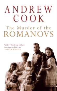 The Murder of the Romanovs, Paperback Book