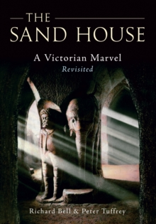The Sand House : A Victorian Marvel Revisited, Paperback / softback Book