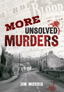 More Unsolved Murders, Paperback / softback Book