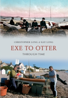 Exe to Otter Through Time, Paperback / softback Book