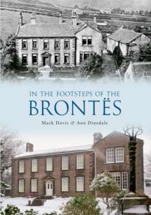 In the Footsteps of the Brontes, Paperback Book