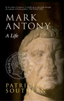 Mark Antony : A Life, Paperback / softback Book