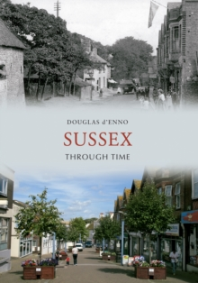 Sussex Through Time, Paperback / softback Book