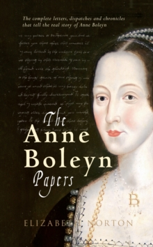 The Anne Boleyn Papers, Paperback Book