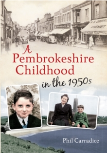 A Pembrokeshire Childhood in the 1950s, Paperback / softback Book