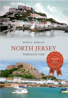 North Jersey Through Time, Paperback / softback Book