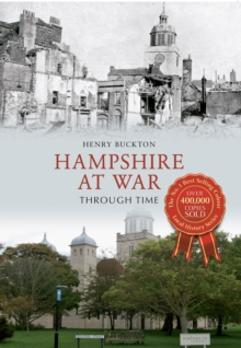Hampshire at War Through Time, Paperback / softback Book