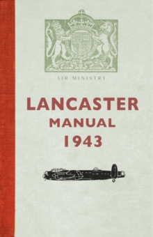 Lancaster Manual 1943, Paperback / softback Book