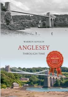 Anglesey Through Time, Paperback Book